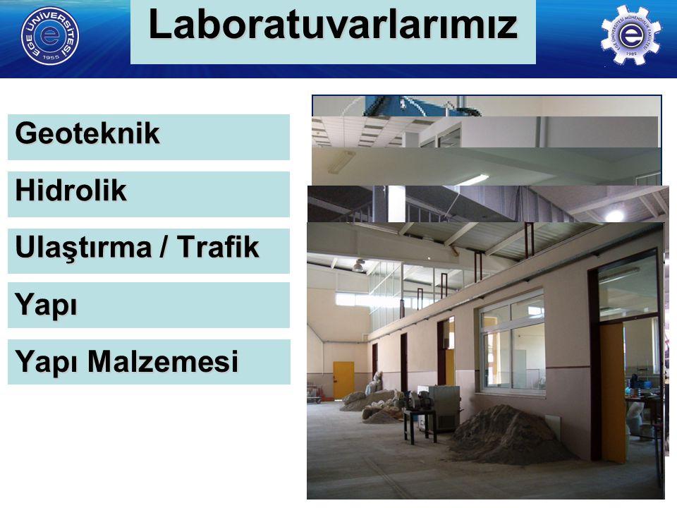 Laboratuvarlarımız Geoteknik Hidrolik Ulaştırma / Trafik Yapı