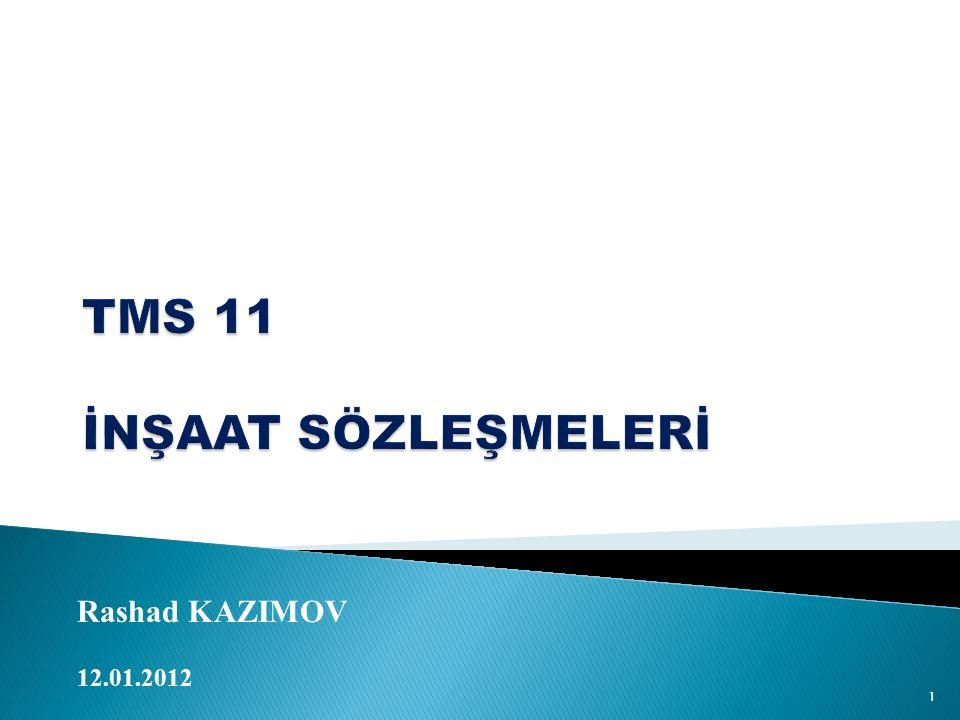 TMS 11 İNŞAAT SÖZLEŞMELERİ