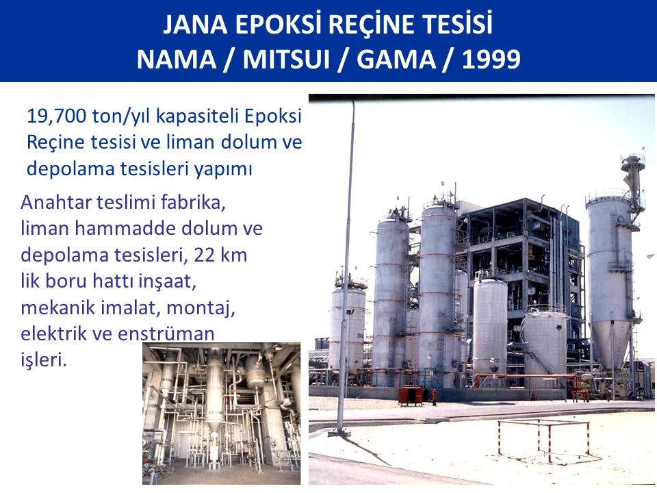 JANA EPOKSİ REÇİNE TESİSİ NAMA / MITSUI / GAMA / 1999