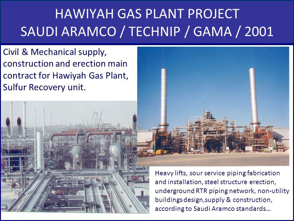 HAWIYAH GAS PLANT PROJECT SAUDI ARAMCO / TECHNIP / GAMA / 2001