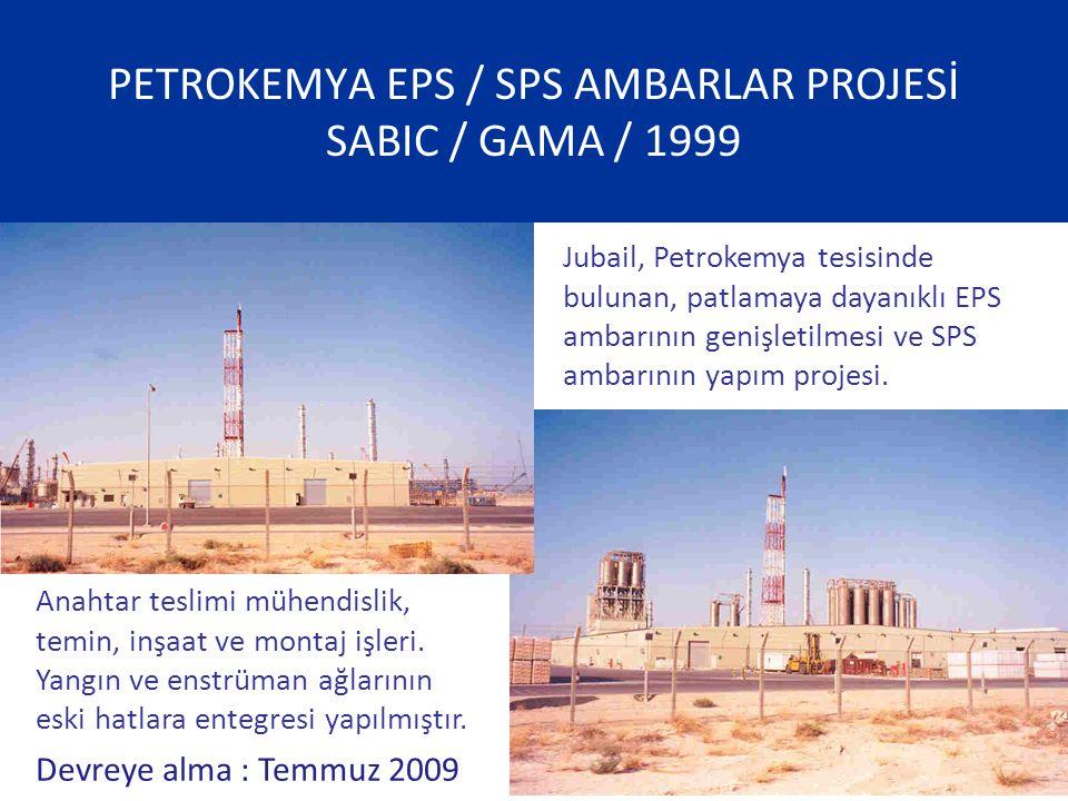 PETROKEMYA EPS / SPS AMBARLAR PROJESİ SABIC / GAMA / 1999