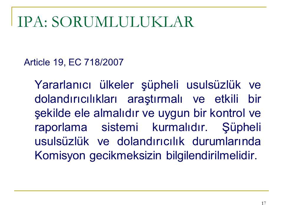 IPA: SORUMLULUKLAR Article 19, EC 718/2007.