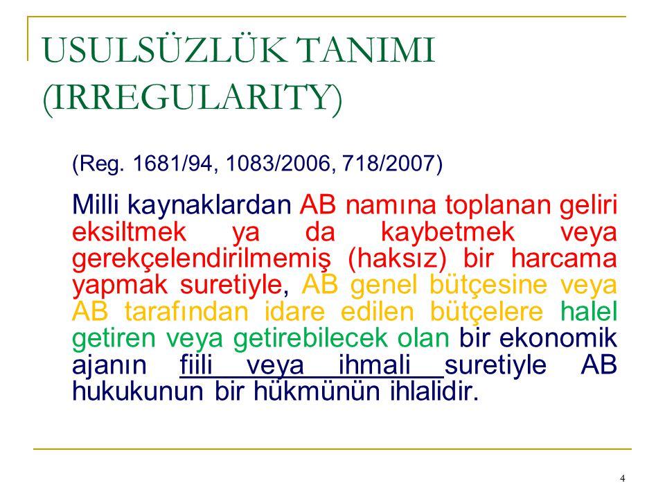 USULSÜZLÜK TANIMI (IRREGULARITY)