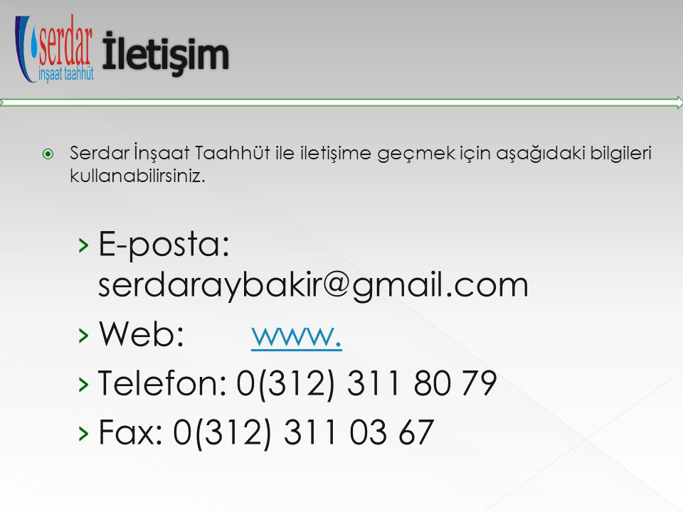 İletişim E-posta: serdaraybakir@gmail.com