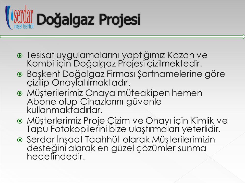 Doğalgaz Projesi Tesisat uygulamalarını yaptığımız Kazan ve Kombi için Doğalgaz Projesi çizilmektedir.