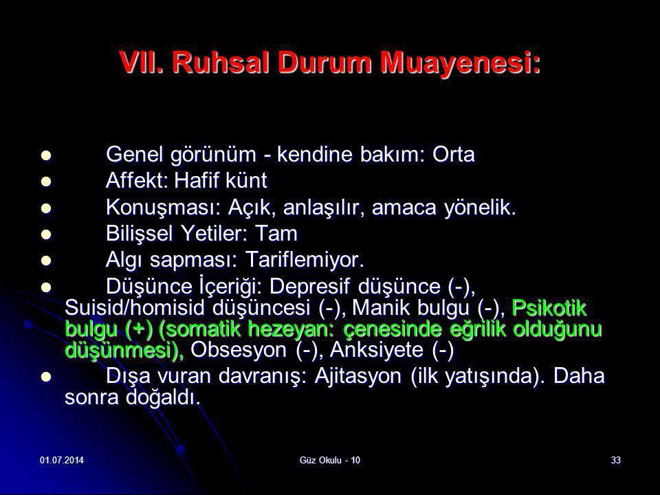VII. Ruhsal Durum Muayenesi: