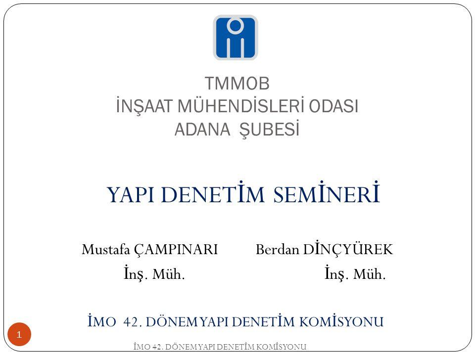 TMMOB İNŞAAT MÜHENDİSLERİ ODASI ADANA ŞUBESİ