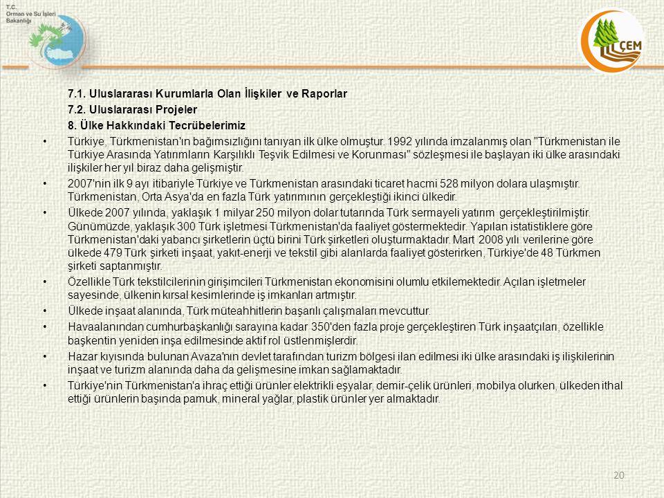 7.1. Uluslararası Kurumlarla Olan İlişkiler ve Raporlar