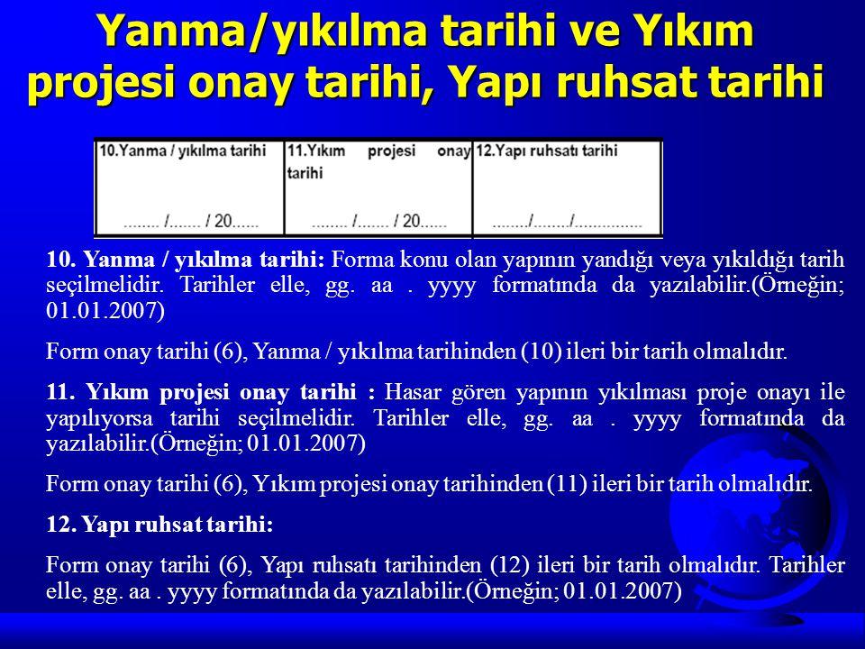 Yanma/yıkılma tarihi ve Yıkım projesi onay tarihi, Yapı ruhsat tarihi