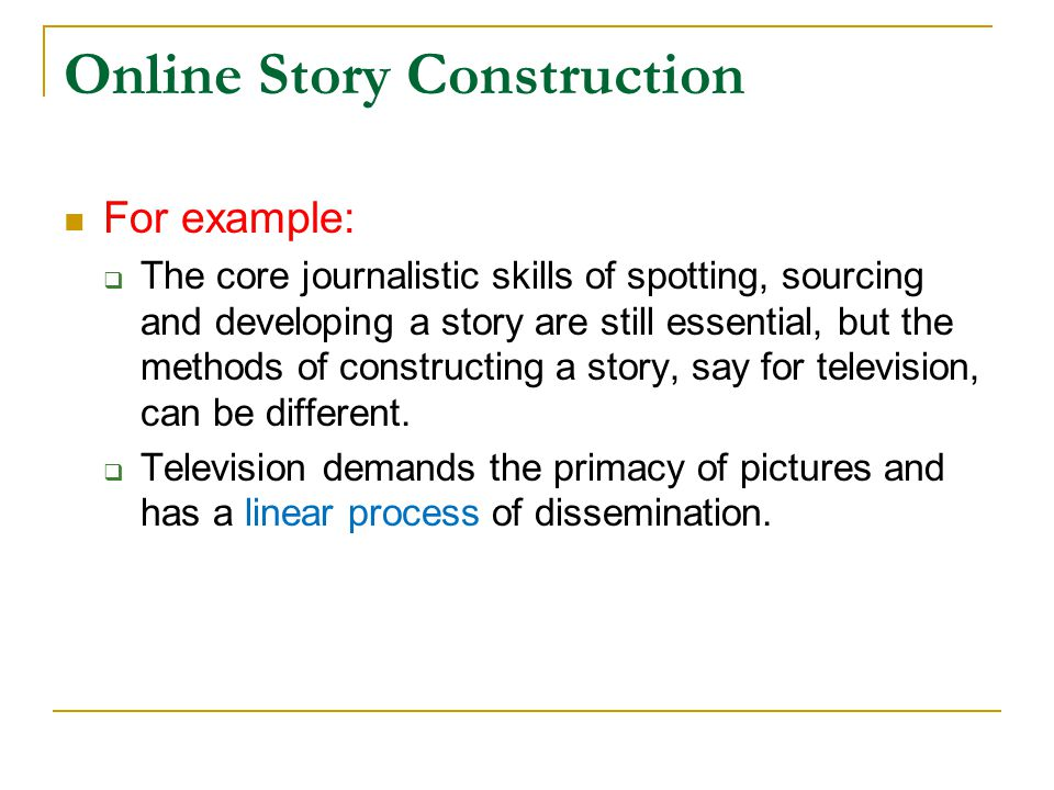 Online Story Construction