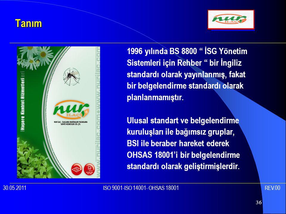Tanım 1996 yılında BS 8800 İSG Yönetim