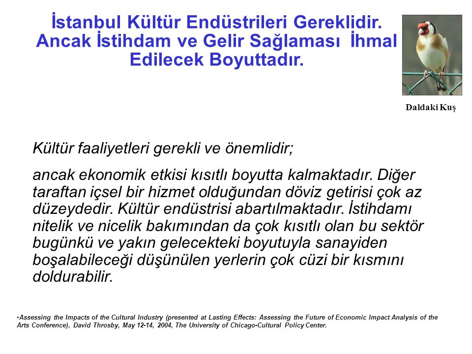 İstanbul Kültür Endüstrileri Gereklidir