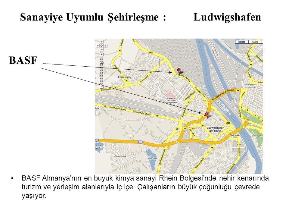 Sanayiye Uyumlu Şehirleşme : Ludwigshafen