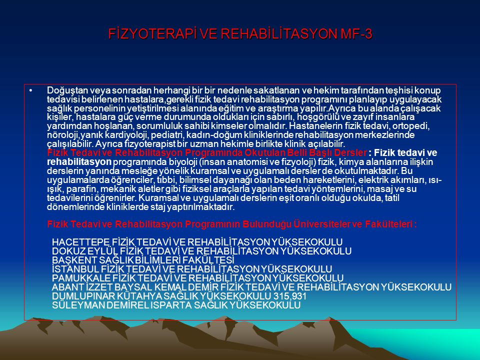 FİZYOTERAPİ VE REHABİLİTASYON MF-3
