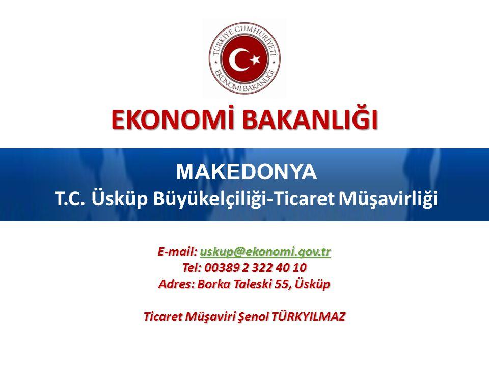 MAKEDONYA T.C. Üsküp Büyükelçiliği-Ticaret Müşavirliği