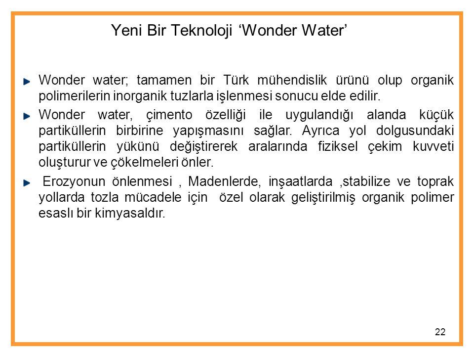 Yeni Bir Teknoloji 'Wonder Water'
