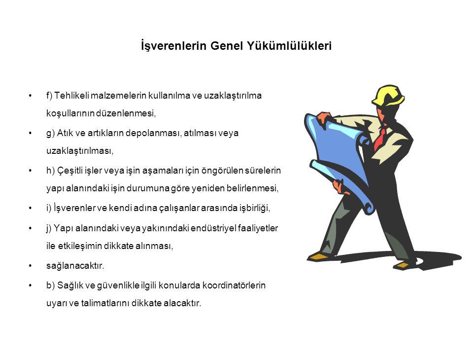 İşverenlerin Genel Yükümlülükleri