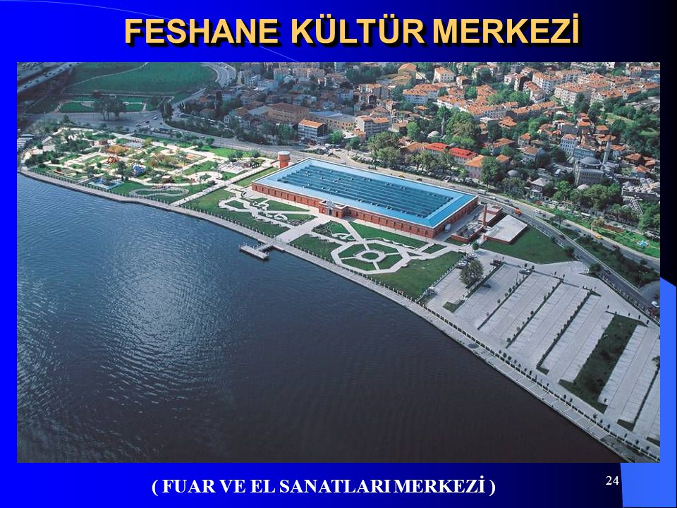FESHANE KÜLTÜR MERKEZİ