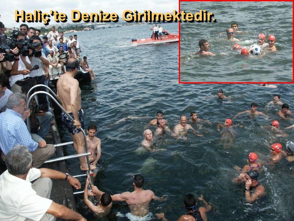 Haliç'te Denize Girilmektedir.