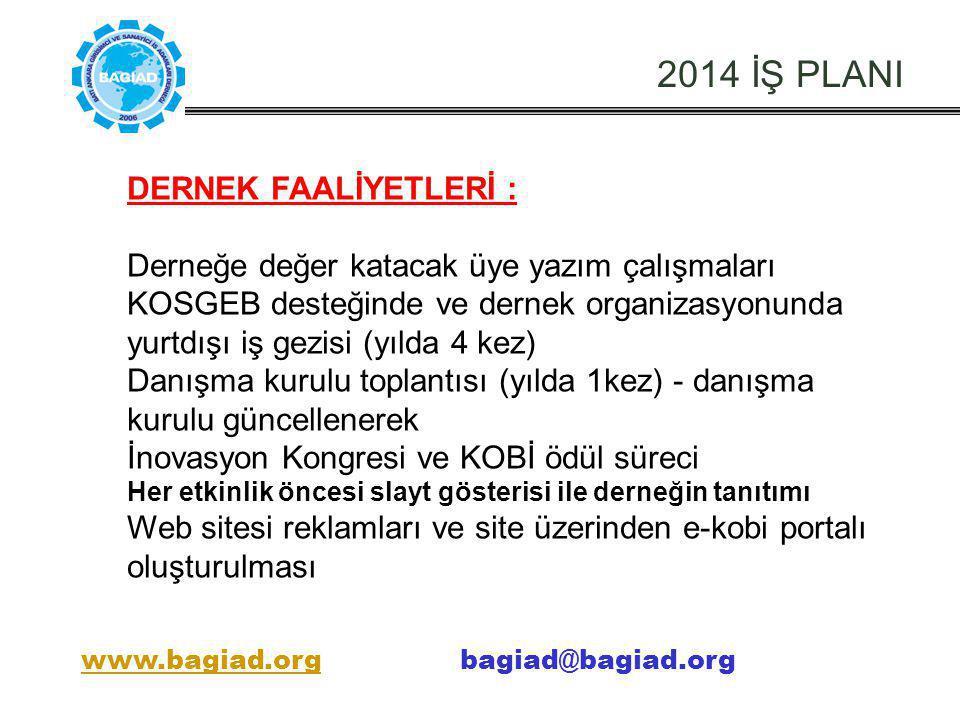 2014 İŞ PLANI DERNEK FAALİYETLERİ :