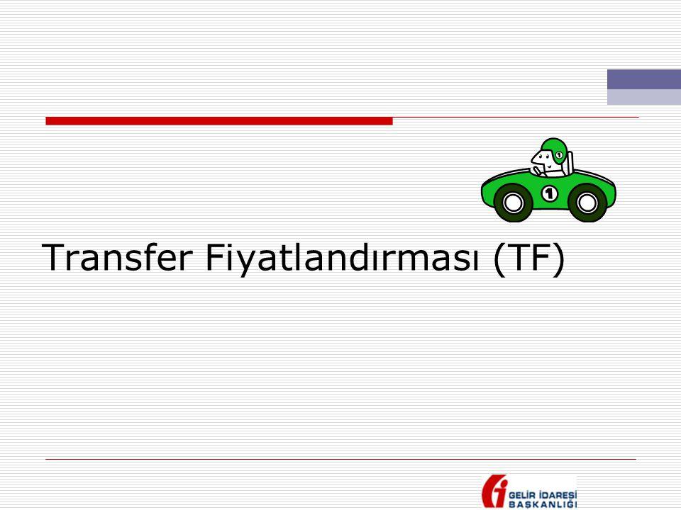 Transfer Fiyatlandırması (TF)