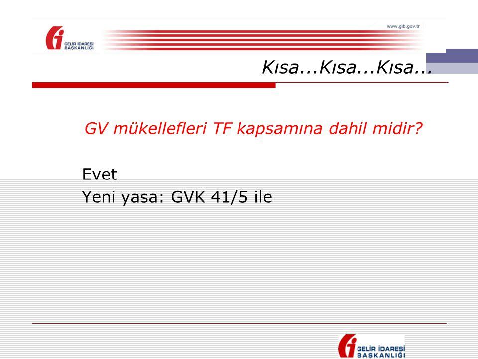 GV mükellefleri TF kapsamına dahil midir