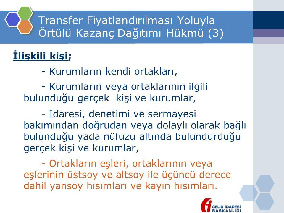 Transfer Fiyatlandırılması Yoluyla Örtülü Kazanç Dağıtımı Hükmü (3)
