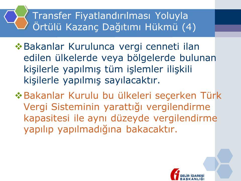 Transfer Fiyatlandırılması Yoluyla Örtülü Kazanç Dağıtımı Hükmü (4)