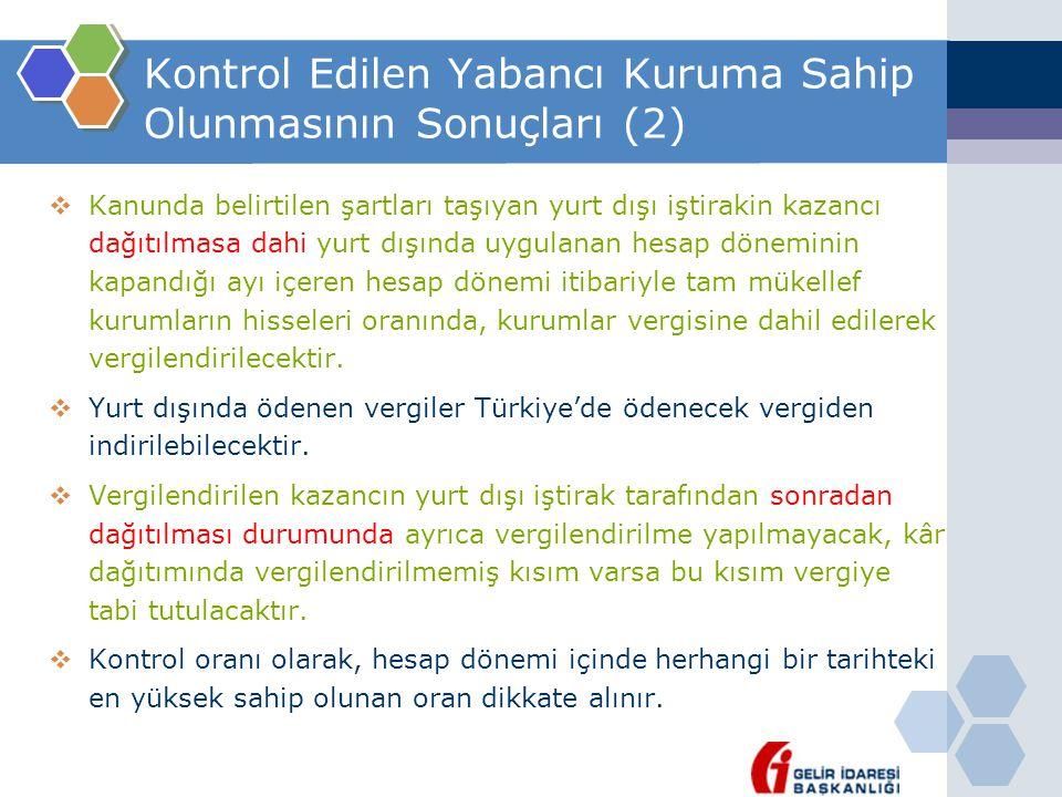 Kontrol Edilen Yabancı Kuruma Sahip Olunmasının Sonuçları (2)
