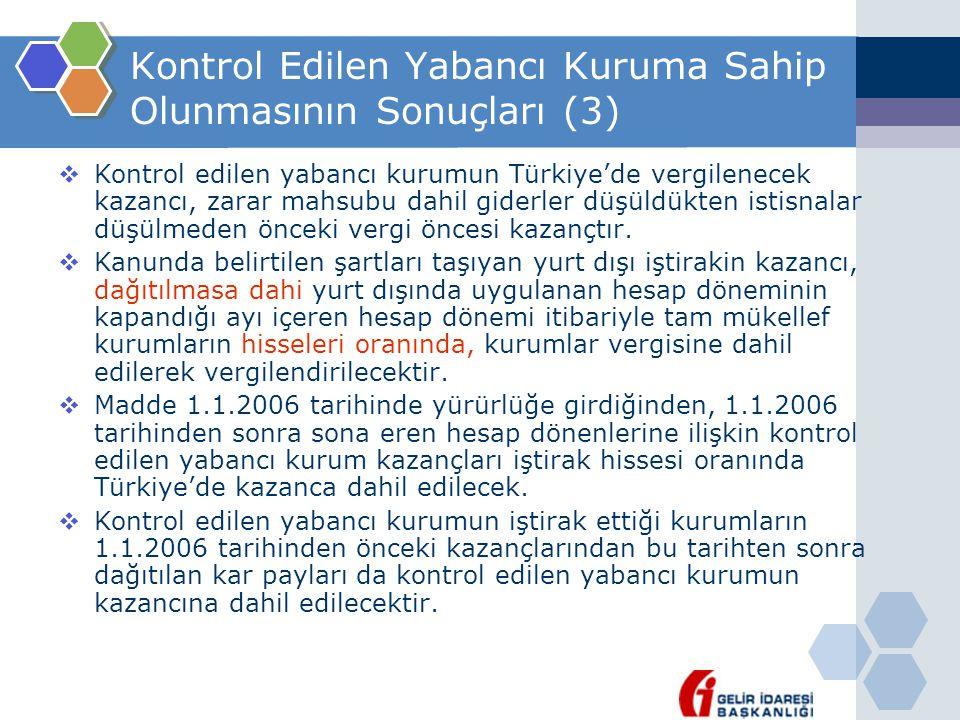 Kontrol Edilen Yabancı Kuruma Sahip Olunmasının Sonuçları (3)