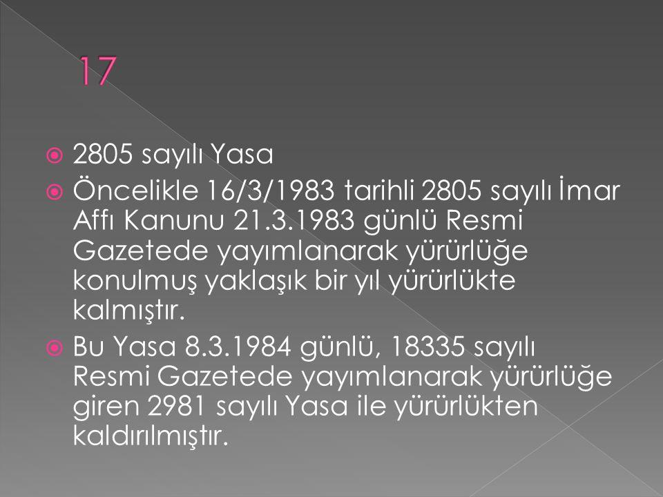 17 2805 sayılı Yasa.