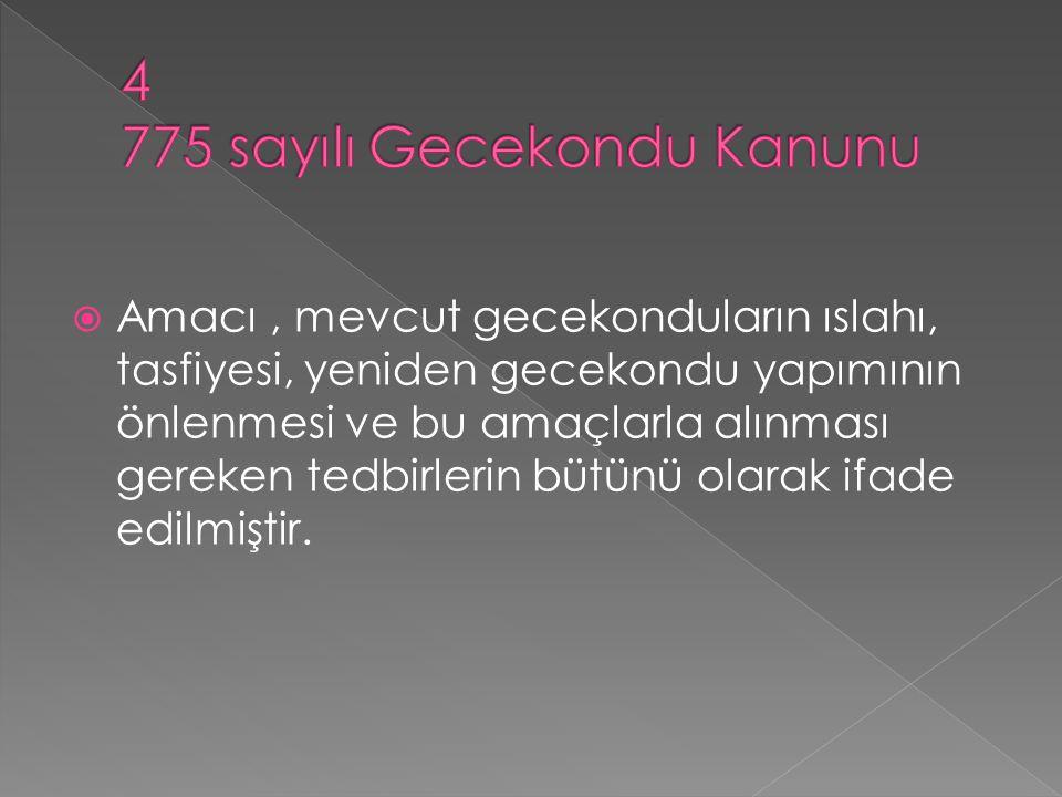 4 775 sayılı Gecekondu Kanunu