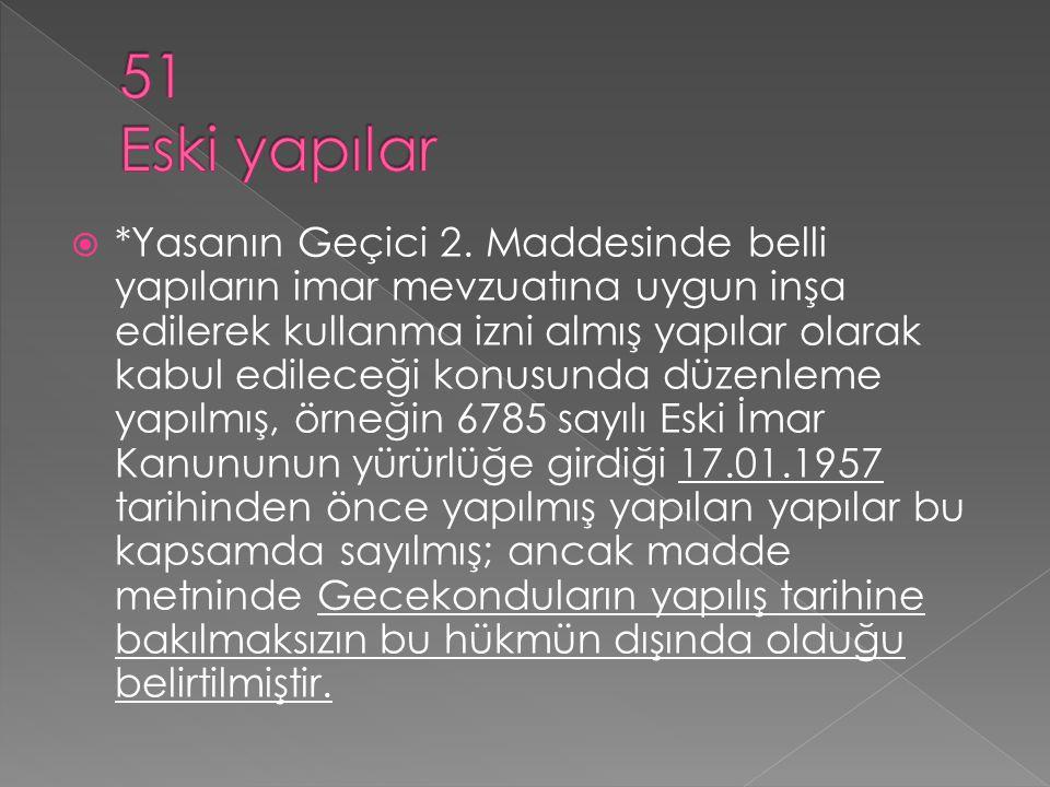 51 Eski yapılar