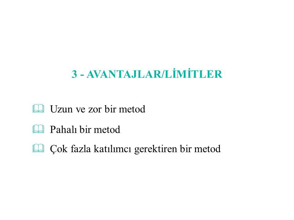 3 - AVANTAJLAR/LİMİTLER