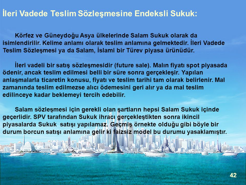 İleri Vadede Teslim Sözleşmesine Endeksli Sukuk: