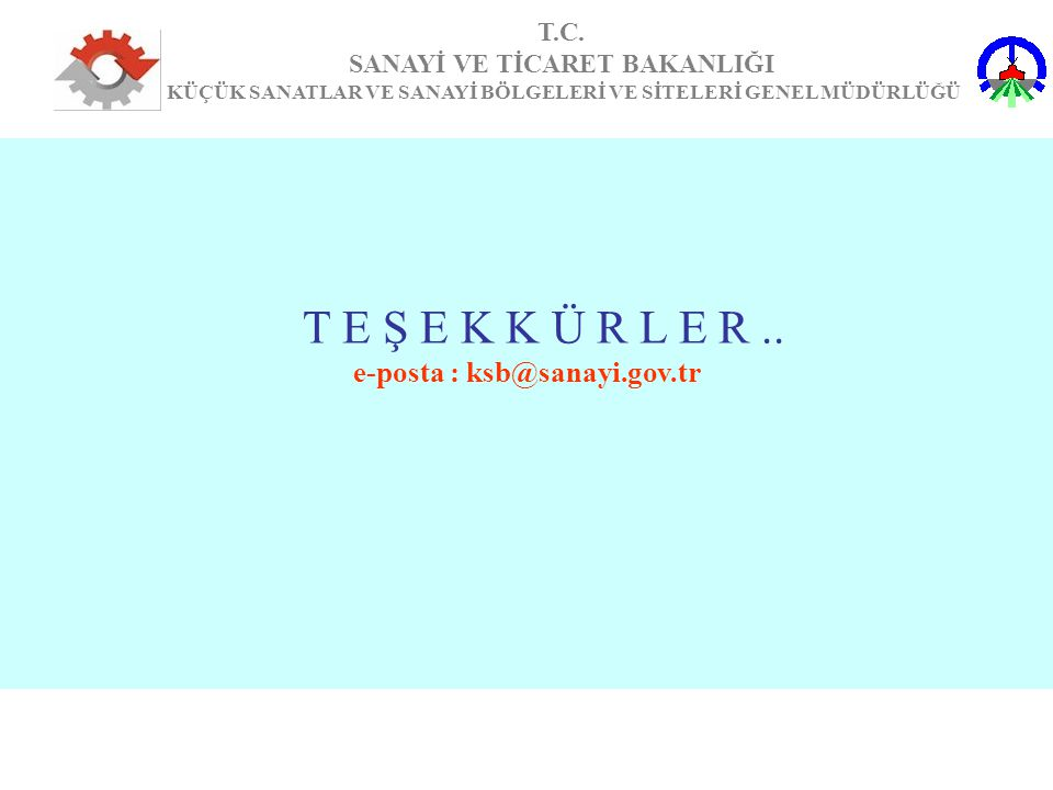 e-posta : ksb@sanayi.gov.tr