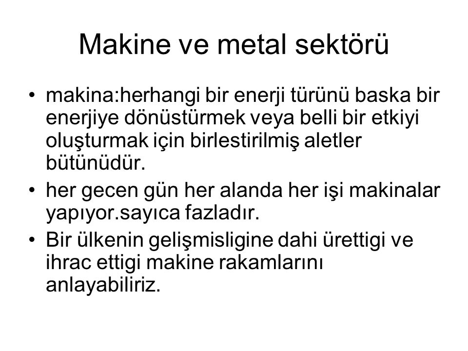 Makine ve metal sektörü