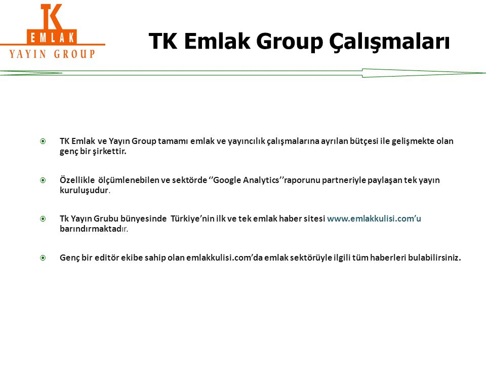 TK Emlak Group Çalışmaları