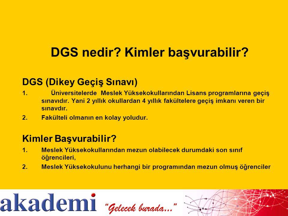 DGS nedir Kimler başvurabilir