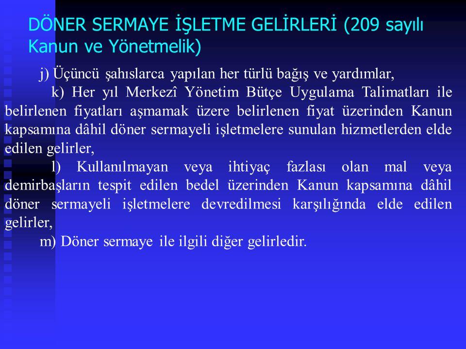 DÖNER SERMAYE İŞLETME GELİRLERİ (209 sayılı Kanun ve Yönetmelik)