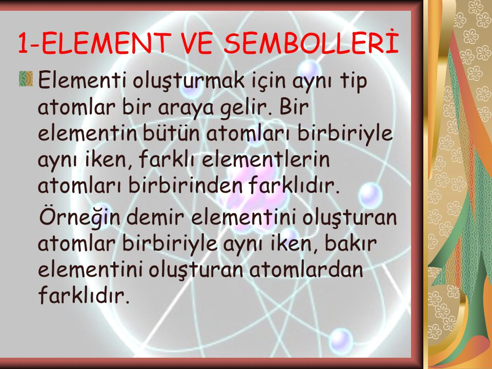 1-ELEMENT VE SEMBOLLERİ