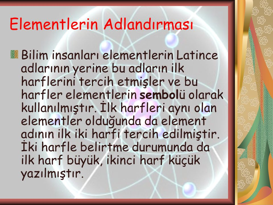 Elementlerin Adlandırması