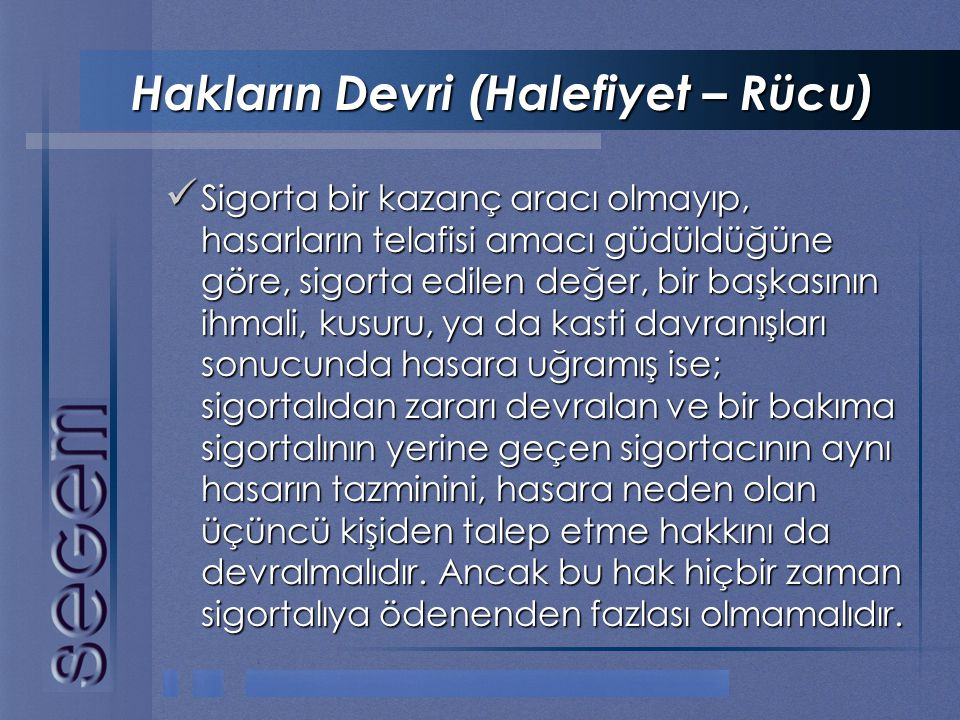 Hakların Devri (Halefiyet – Rücu)