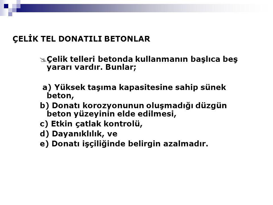 ÇELİK TEL DONATILI BETONLAR