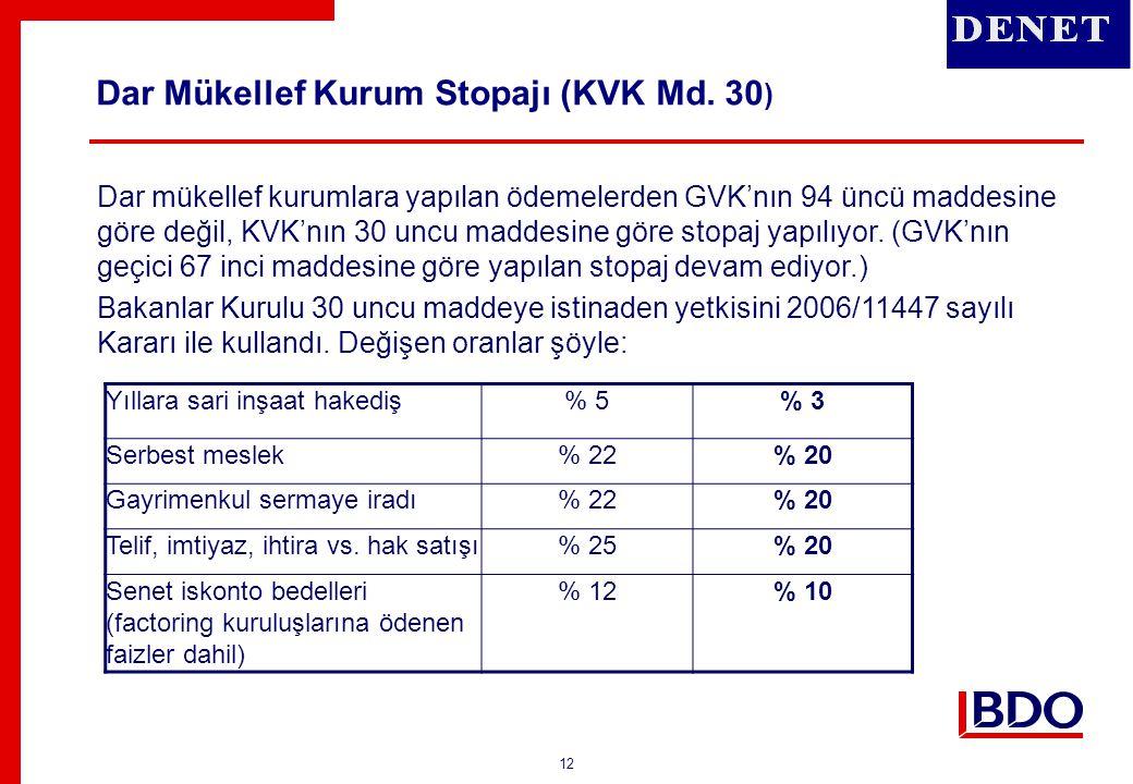 Dar Mükellef Kurum Stopajı (KVK Md. 30)
