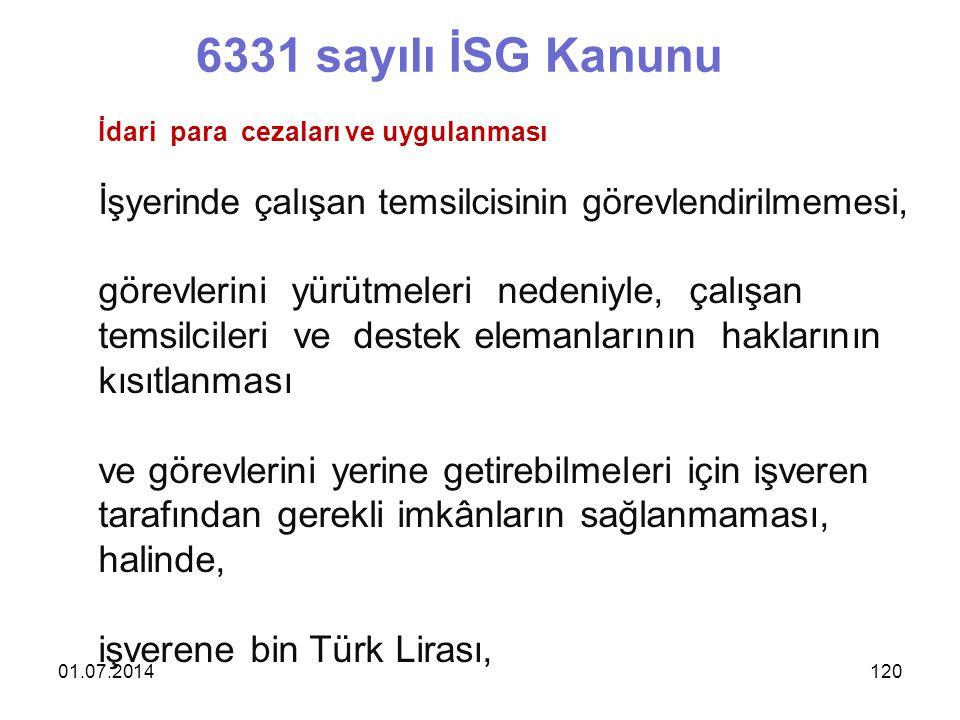 6331 sayılı İSG Kanunu görevlerini yürütmeleri nedeniyle, çalışan