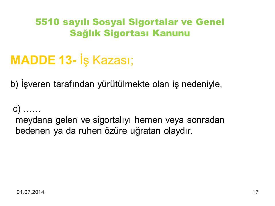 5510 sayılı Sosyal Sigortalar ve Genel Sağlık Sigortası Kanunu