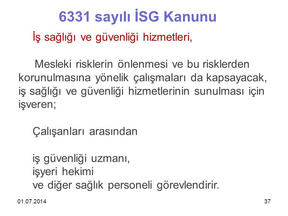 6331 sayılı İSG Kanunu İş sağlığı ve güvenliği hizmetleri,