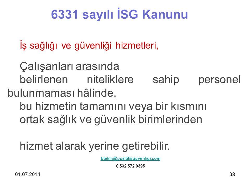 6331 sayılı İSG Kanunu Çalışanları arasında