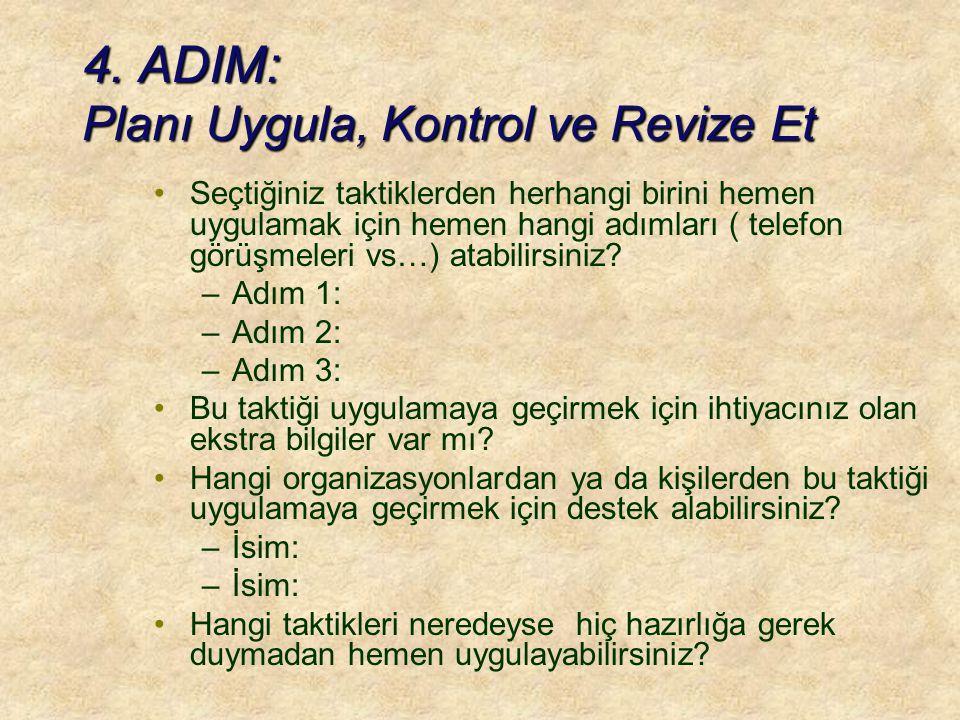 4. ADIM: Planı Uygula, Kontrol ve Revize Et